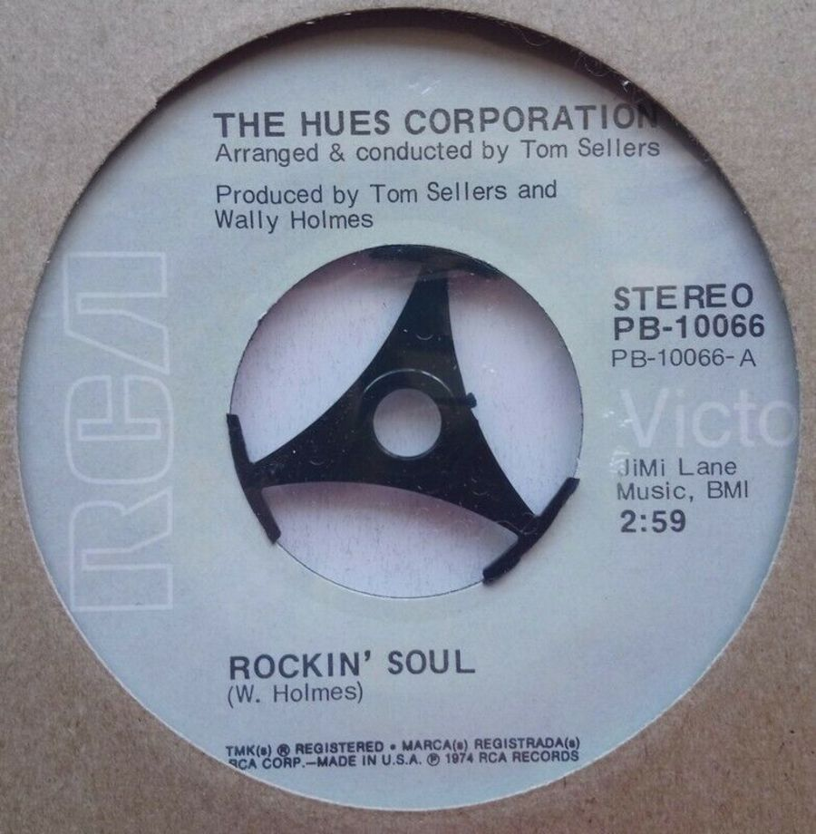 The Hues Corporation - Rockin' Soul - Vinyl Record 7