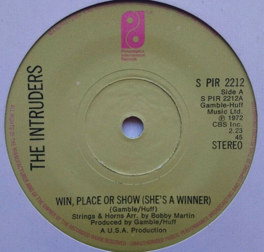 The Intruders - Win Place Or Show ( She's A Winner ) - Vinyl Record 7