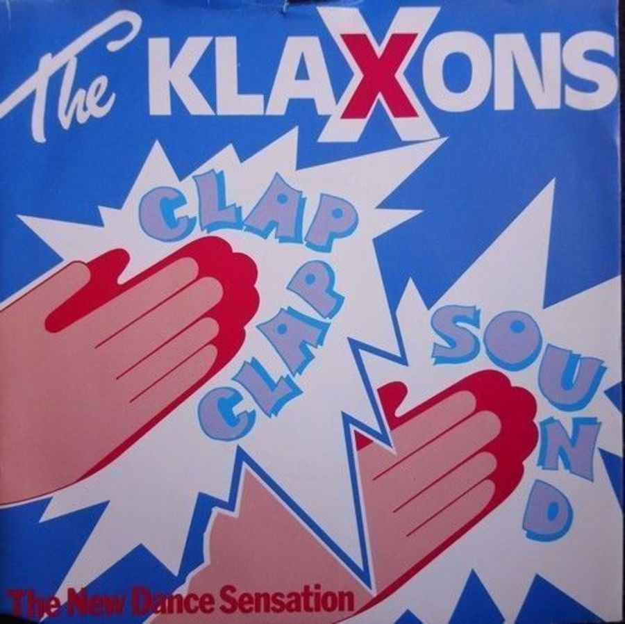The Klaxons - Clap Clap Sound - Vinyl Record 7