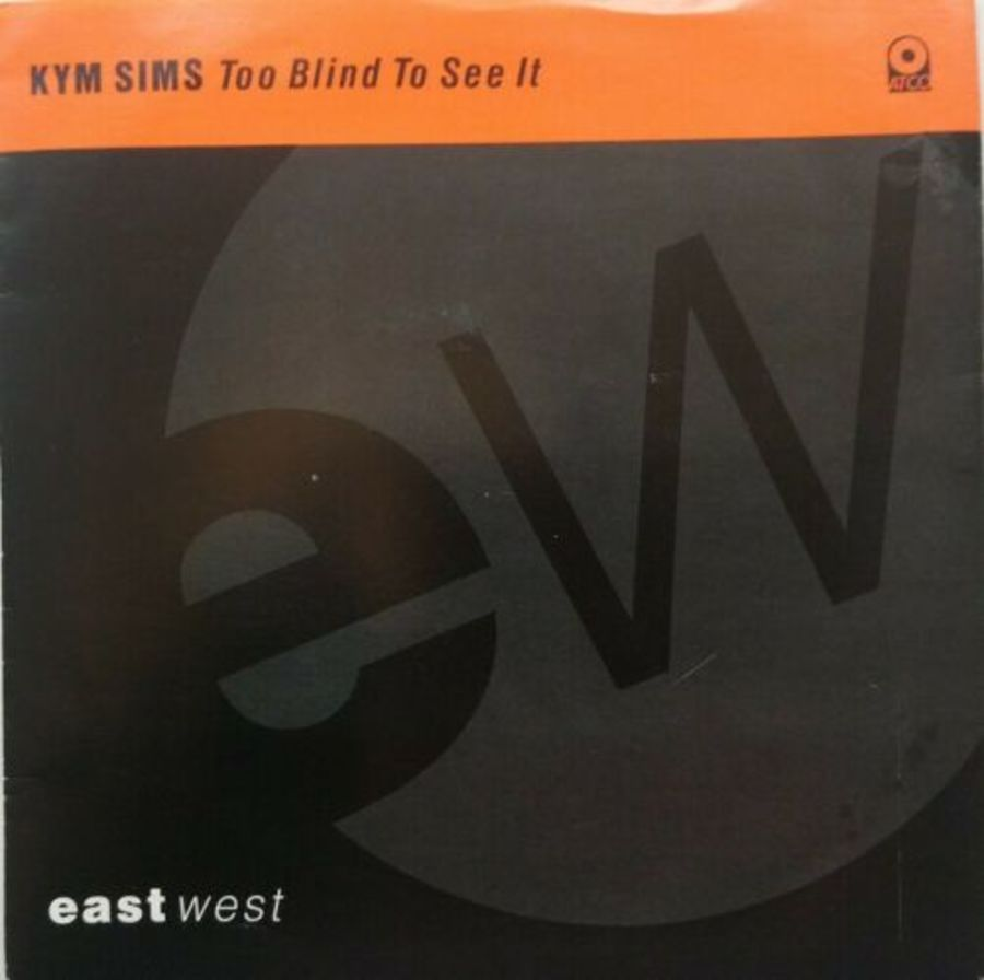 Kym Sims - Too Blind To See It - Vinyl Record 7