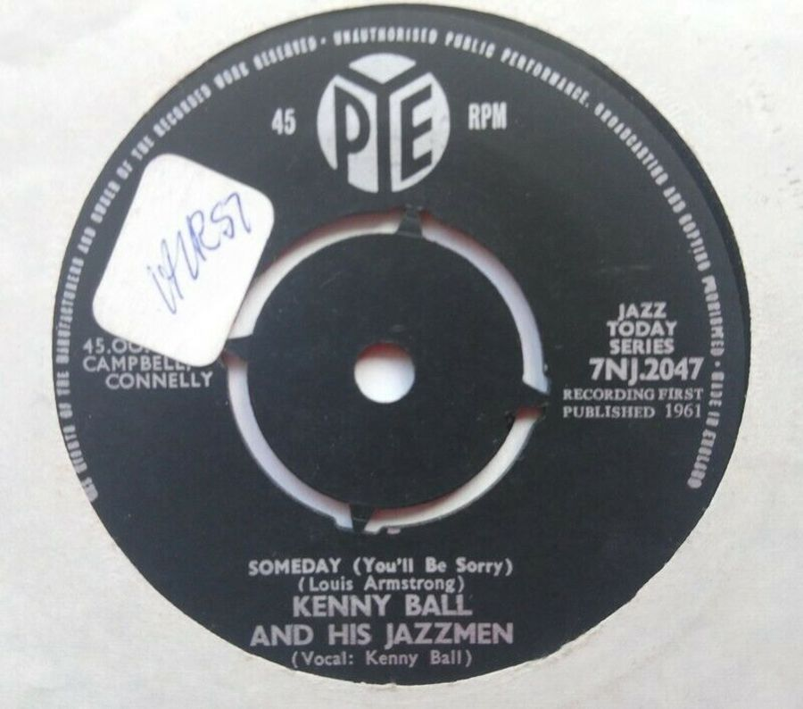 Kenny Ball & His Jazzmen - Someday ( You'll Be Sorry ) - Vinyl Record 7