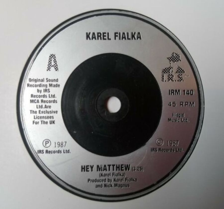 Karel Fialka - Hey Matthew - Vinyl Record 7