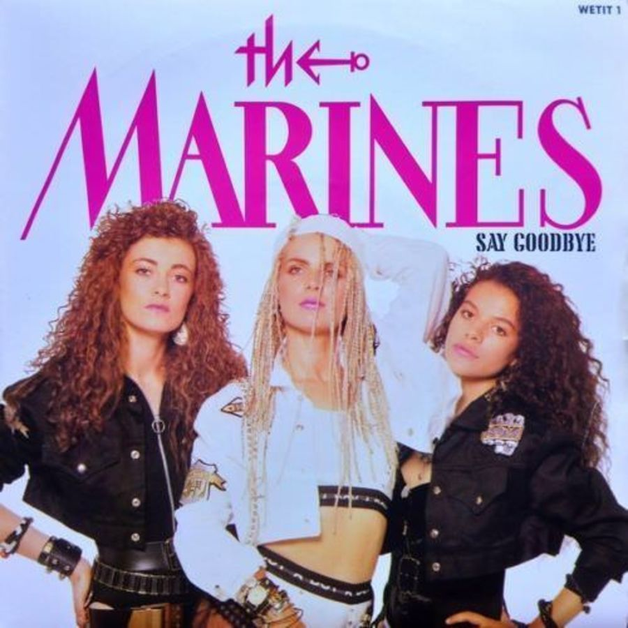 The Marines - Say Goodbye - Vinyl Record 7
