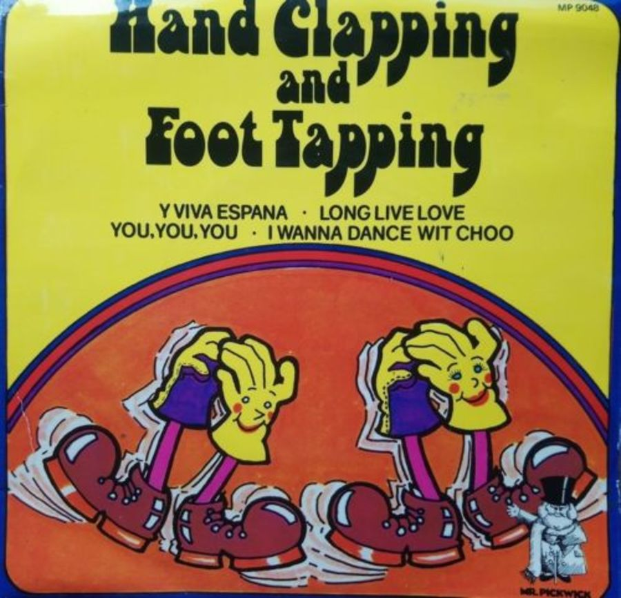 Mr Pickwick - Hand clapping & Foot Tapping - Vinyl Record 7