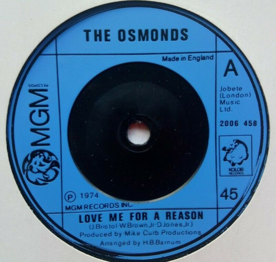 The Osmonds - Love Me For A Reason - Vinyl Record 7