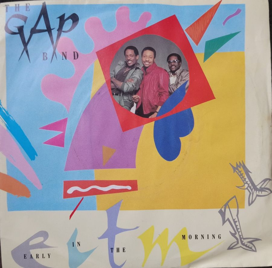 The Gap Band - Early In The Morning - Vinyl Record 7