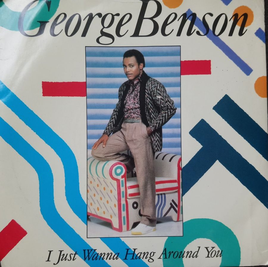 George Benson - I Just Wanna Hang Around You - Vinyl Record 7
