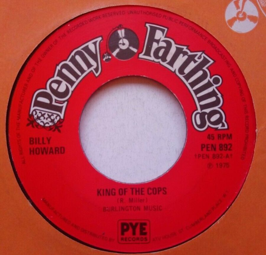 Billy Howard - King Of The Cops - Vinyl Record 7