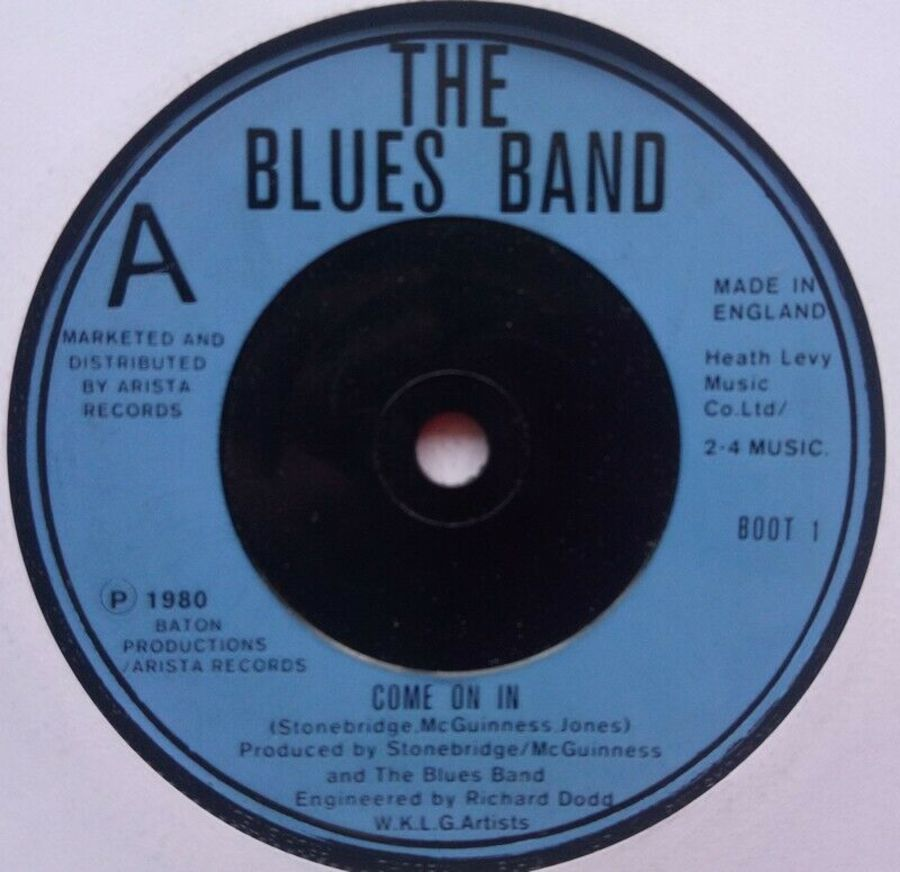 The Blues Band - Come On In - Vinyl Record 45 RPM