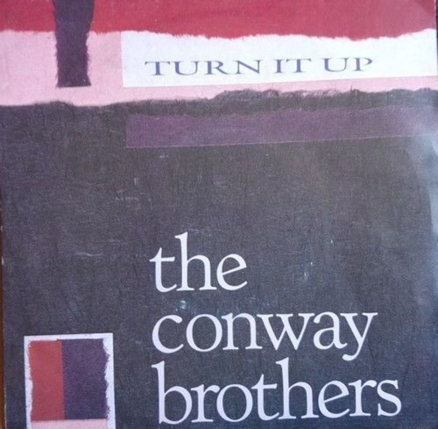 The Conway Brothers - Turn It Up - Vinyl Record 7