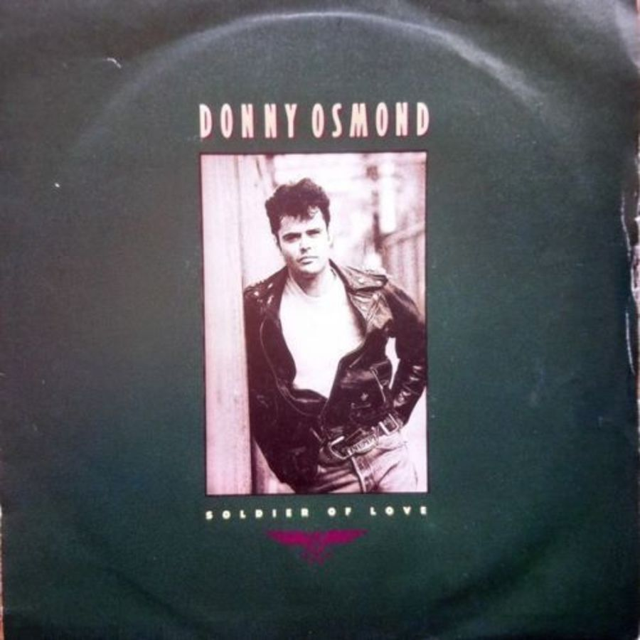 Donny Osmond - Soldier Of Love - Vinyl Record 7