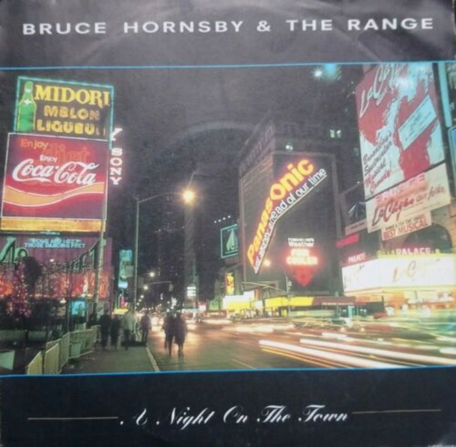 Bruce Hornsby & The Range - A Night On The Town - Vinyl Record 7