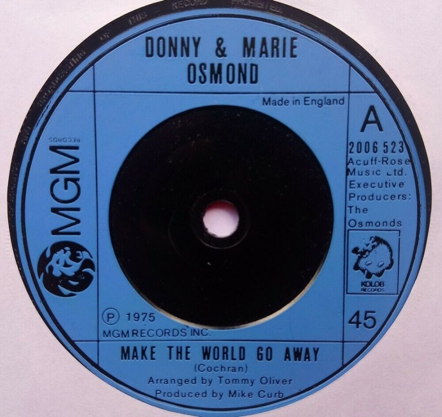 Donnie & Marie Osmond - Make The World Go Away - Vinyl Record 7