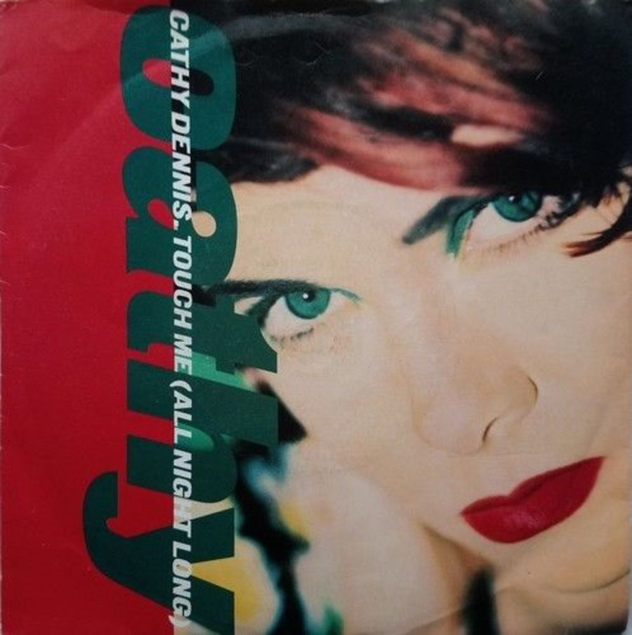 Cathy Dennis - Touch Me ( All Night Long ) - 7