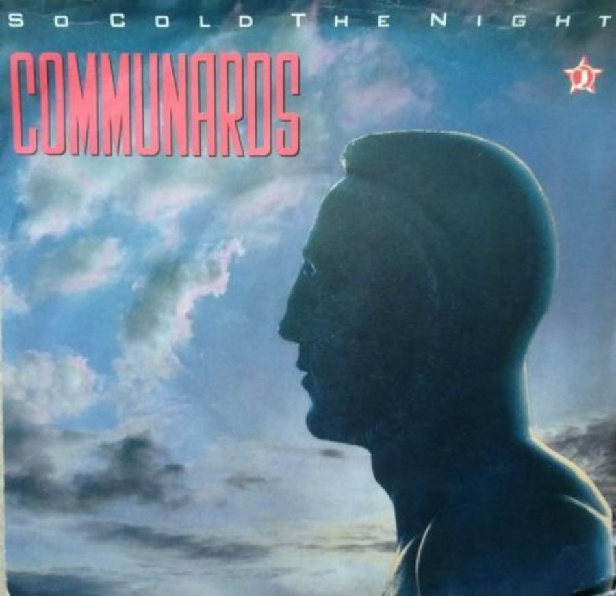 Communards - So Cold The Night - 7