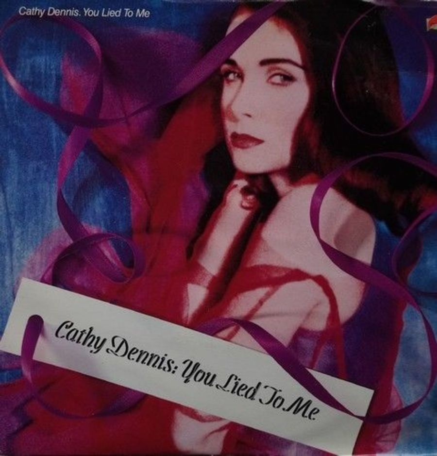 Cathy Dennis - You Lied To Me- 7