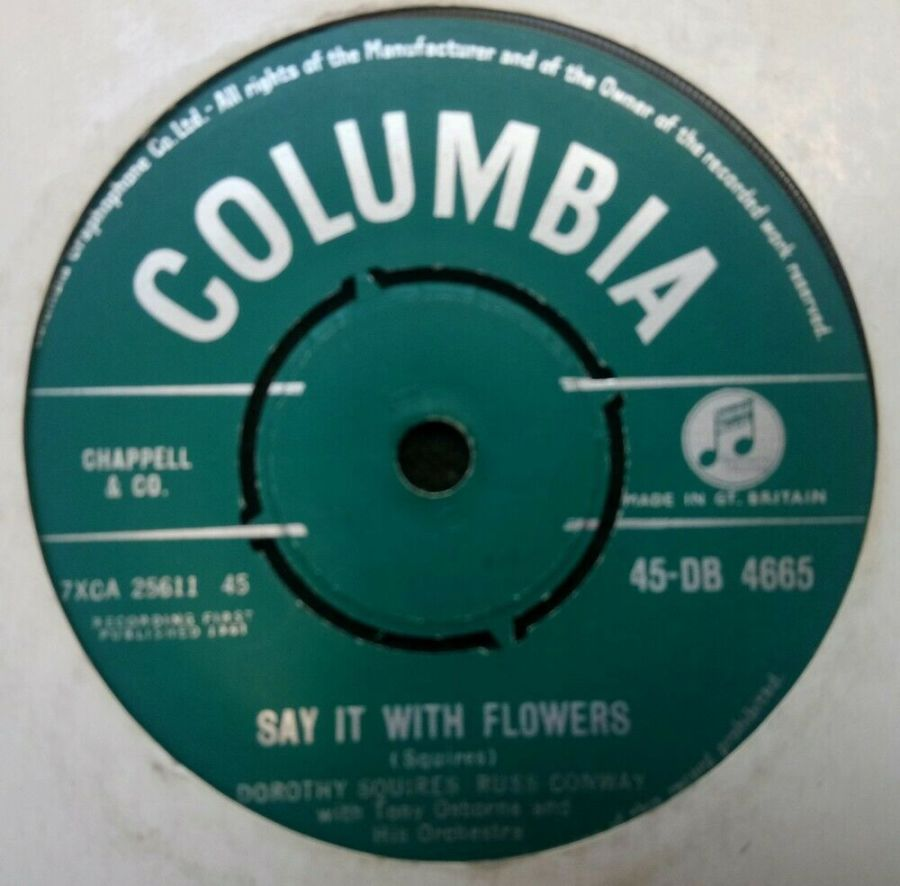 Dorothy Squires / Russ Conway - Say It With Flowers - 7