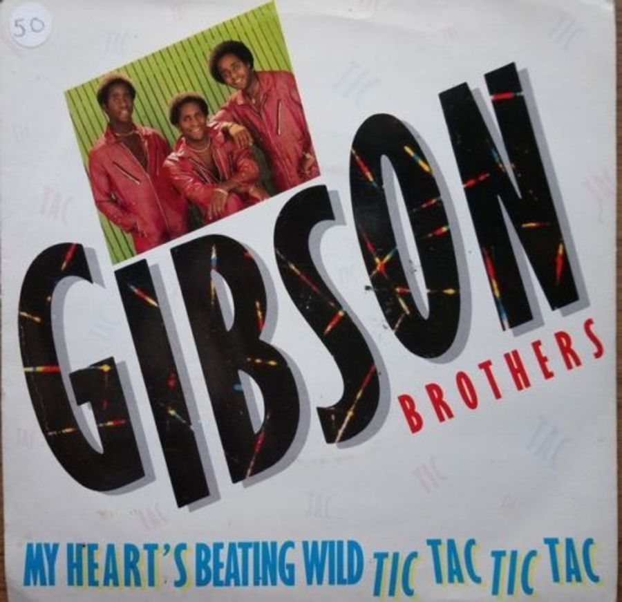 Gibson Brothers - My Heart's Beating Wild - 7