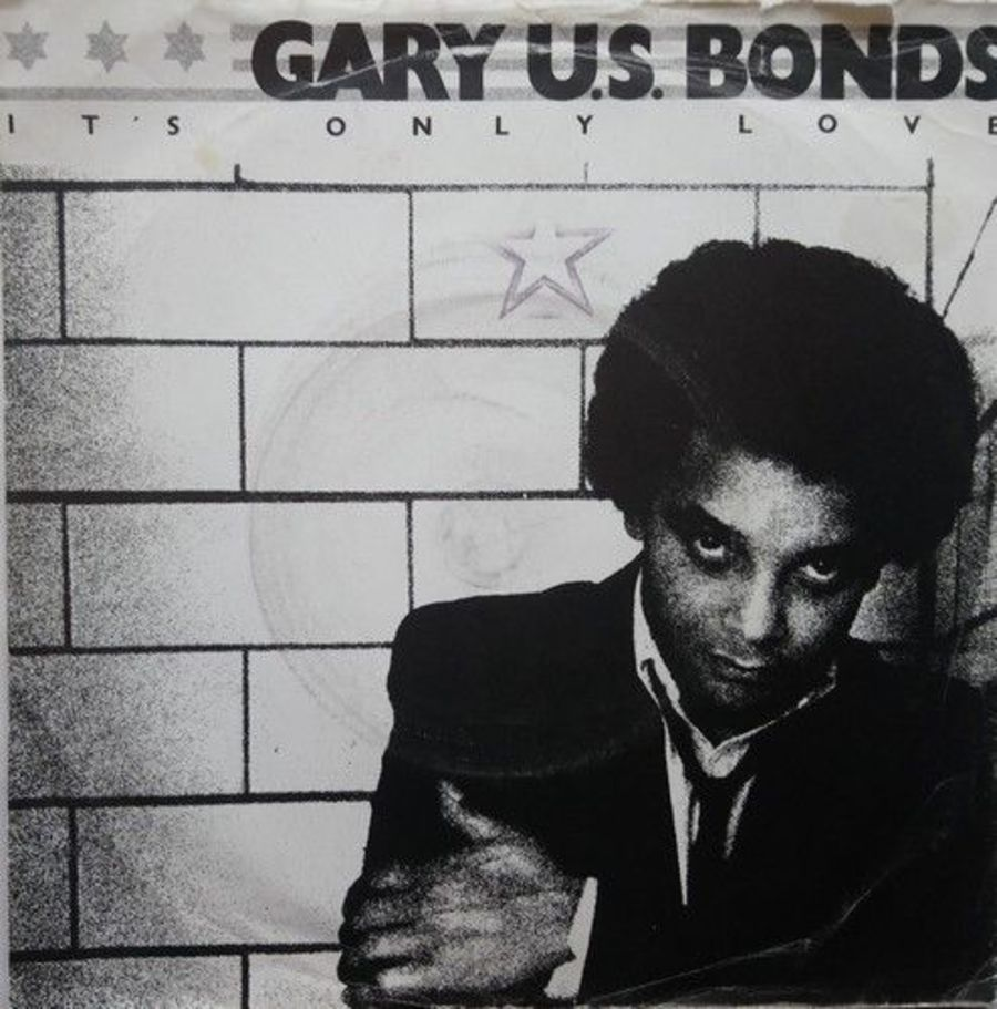 Gary U.S. Bonds - It's Only Love - 7