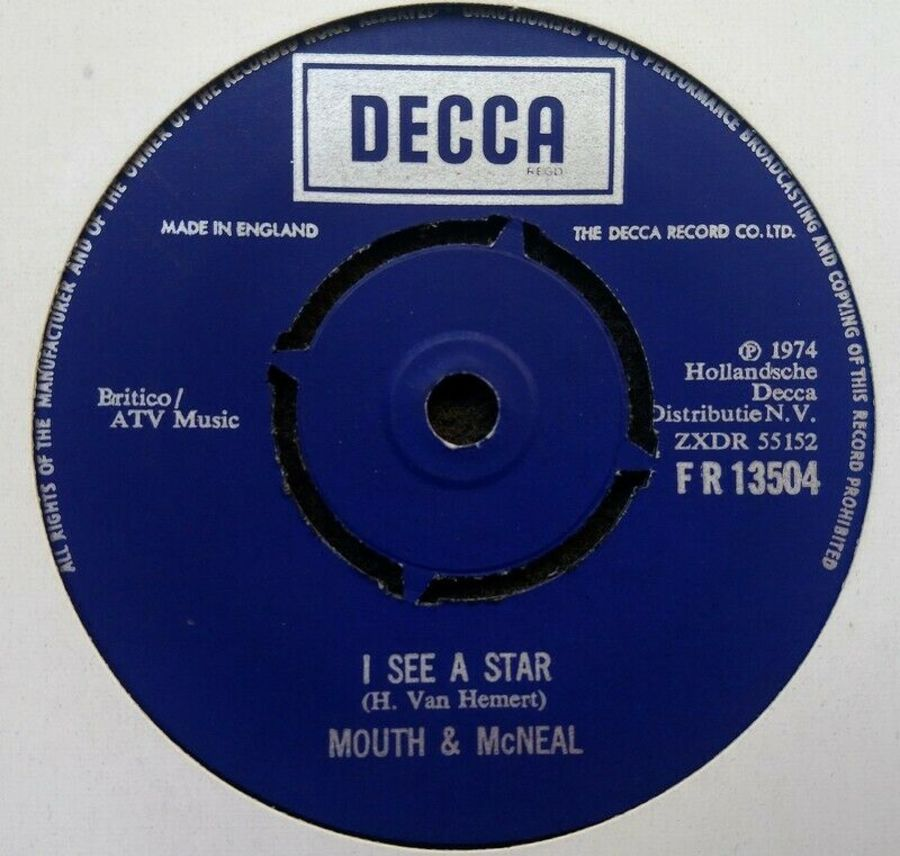 Mouth & McNeal - I See A Star - Vinyl Record 45 RPM