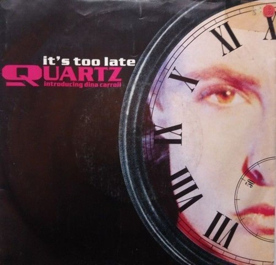 Quartz - It's Too Late - Vinyl Record 7
