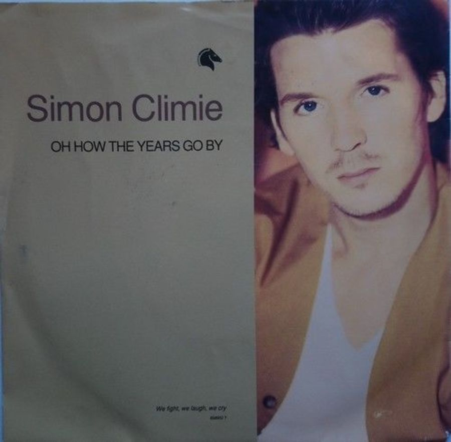 Simon Climie - Oh How The Years Go By - Vinyl Record 7