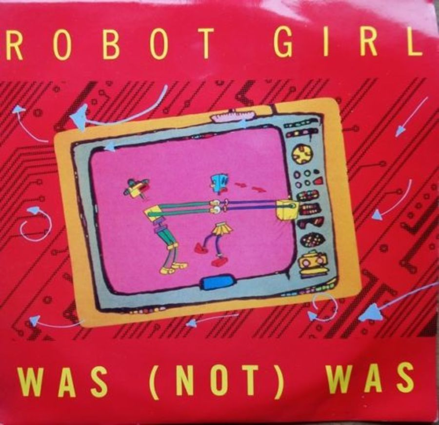 Was Not Was - Robot Girl - 7