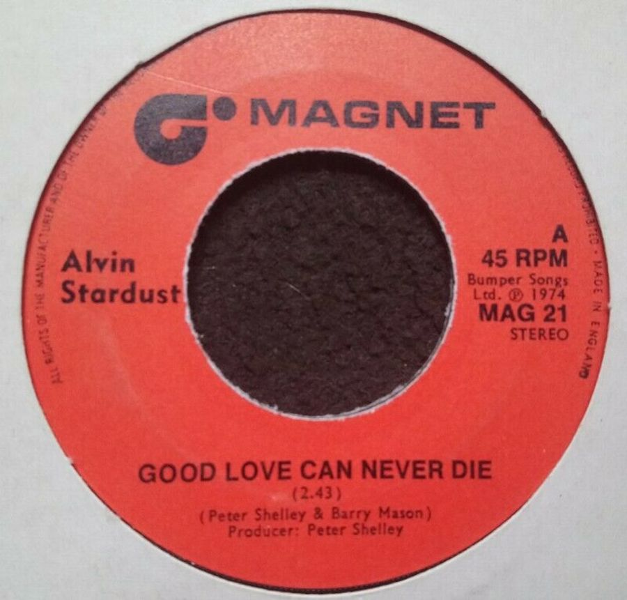 Alvin Stardust - Good Love Can Never Die - 7