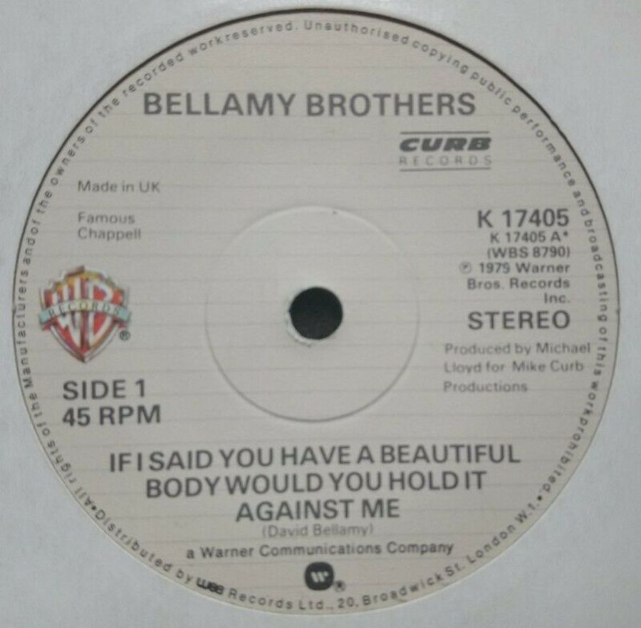 Bellamy Brothers - If I Said You Have A Beautiful Body - Vinyl Record 7 - 45 RPM