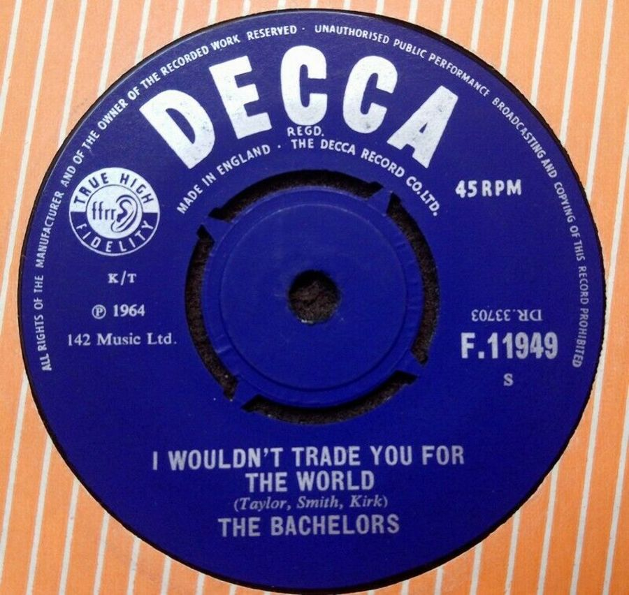 The Bachelors - I Wouldn't Trade You For The World - Vinyl Record