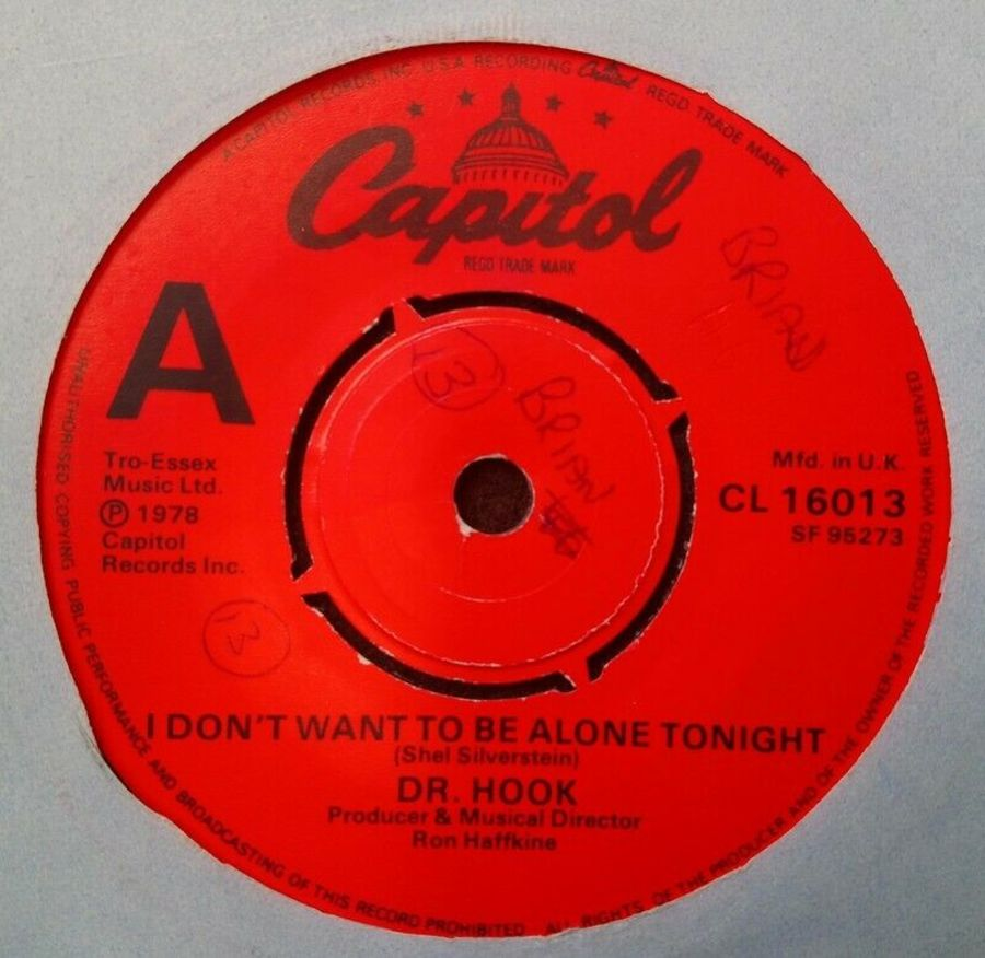 Dr Hook - I Don't Want To Be Alone Tonight - Vinyl Record 7