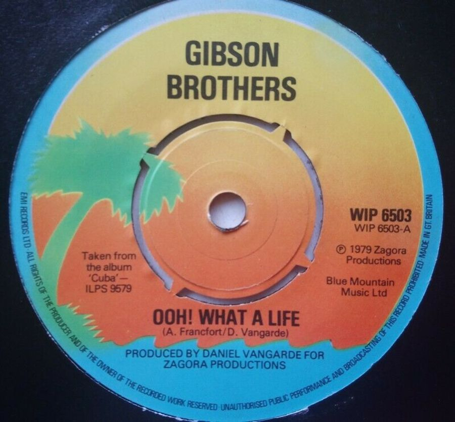 Gibson Brothers - Ooh What A Life - 7