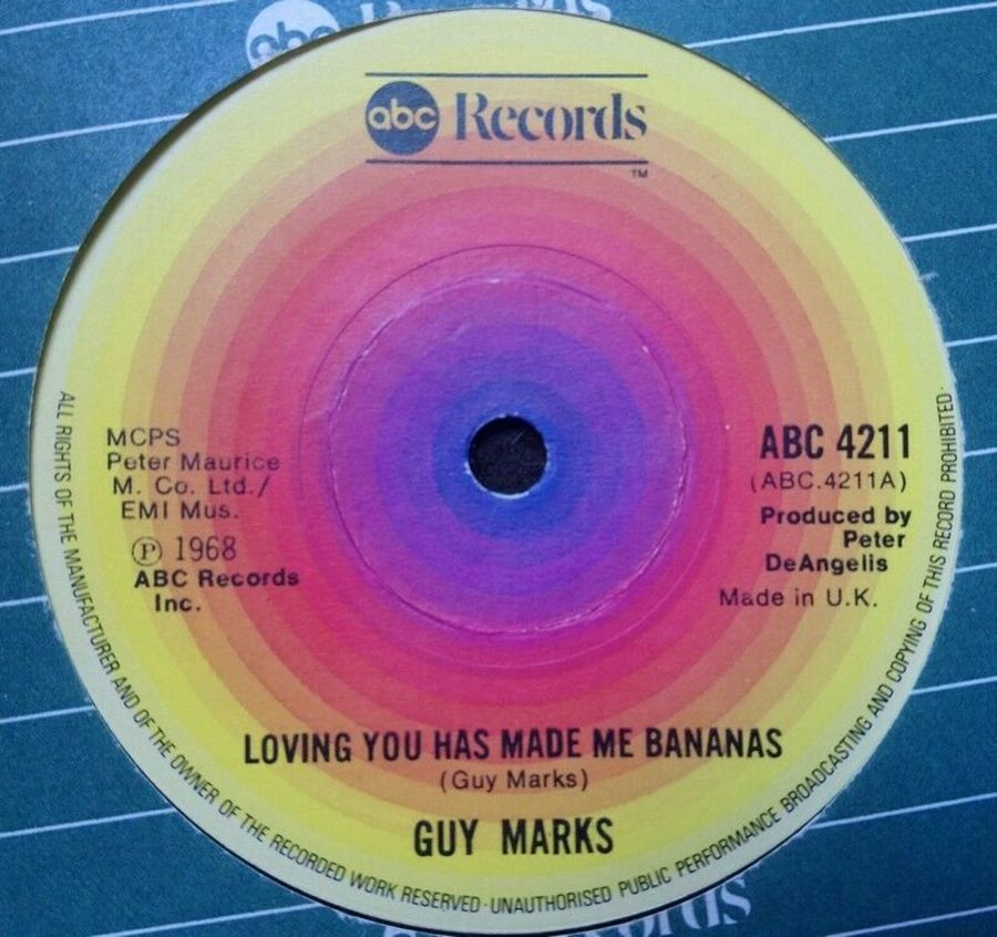 Guy Marks - Loving You Has Made Me Bananas - Vinyl Record 7