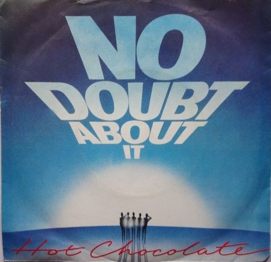 Hot Chocolate - No Doubt About It - Vinyl Record 7
