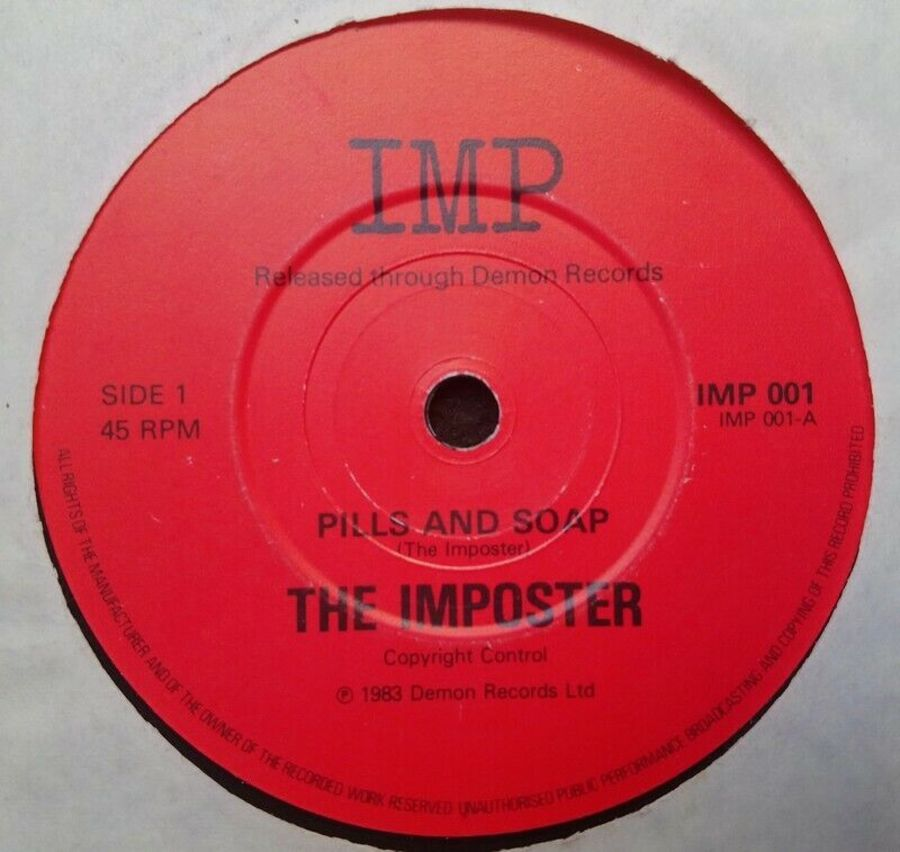 The Imposter - Pills And Soap - Vinyl Record 7