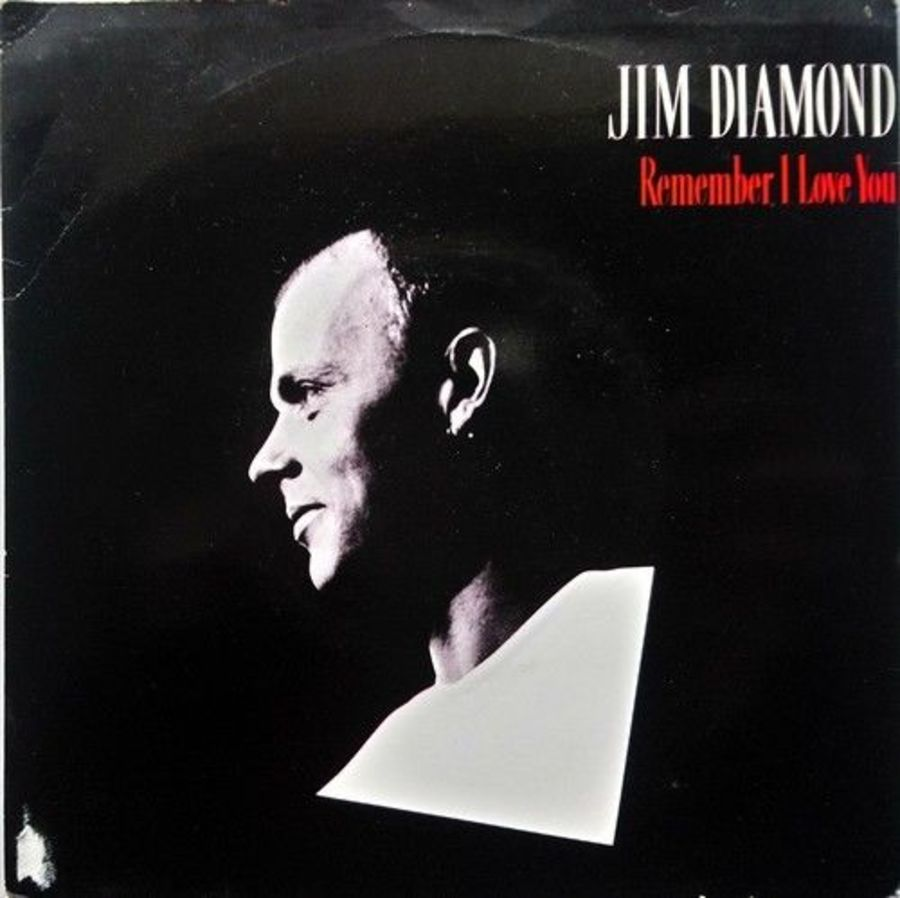 Jim Diamond - Remember I Love You - Vinyl Record 7