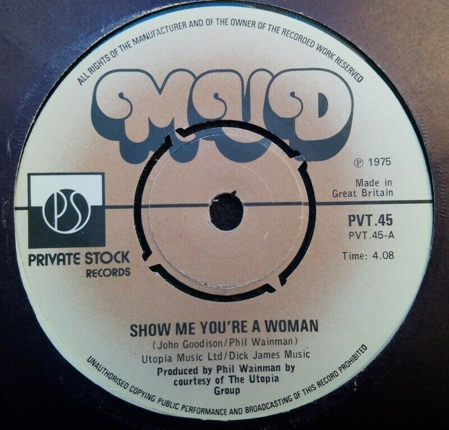 Mud - Show Me You're A Woman - Vinyl Record 7