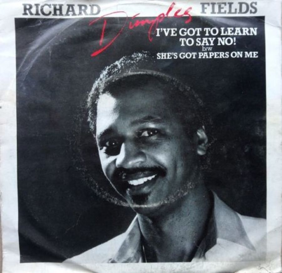 Richard Dimples Fields - I've Got To Learn To Say No - Vinyl Record 7
