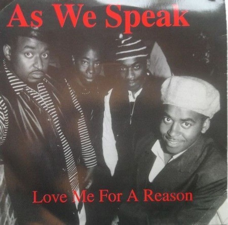 As We Speak - Love Me For A Reason - Vinyl Record 7
