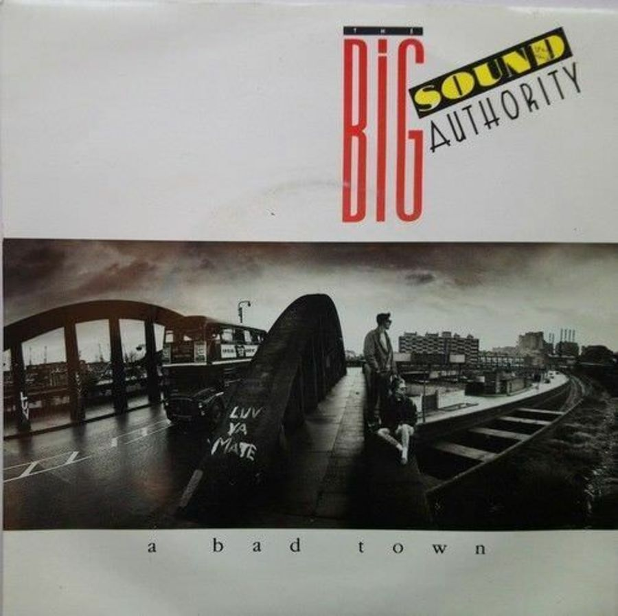 The Big Sound Authority - A Bad Town - Vinyl Record 7