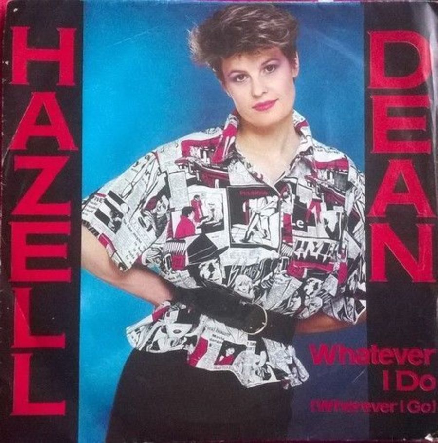 Hazell Dean - Whatever I Do - Vinyl Record 7