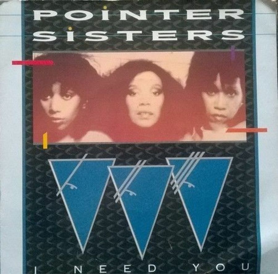 Pointer Sisters - I Need You - Vinyl Record 7