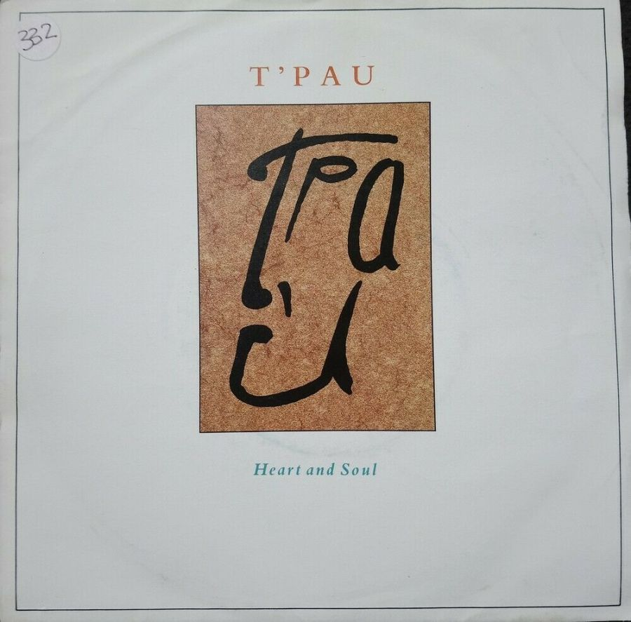 T'PAU - Heart And Soul - Vinyl Record 7