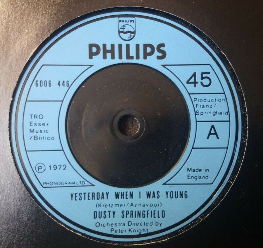 Dusty Springfield - Yesterday When I Was Young - 7