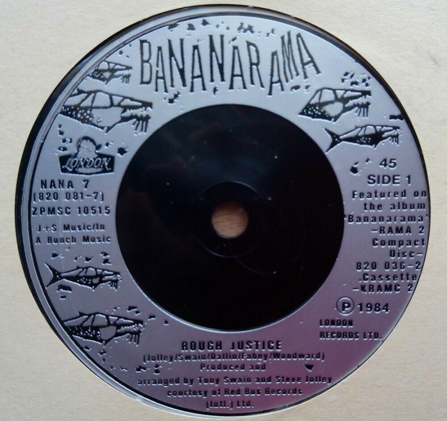 Bananarama - Rough Justice - Vinyl Record 45 RPM