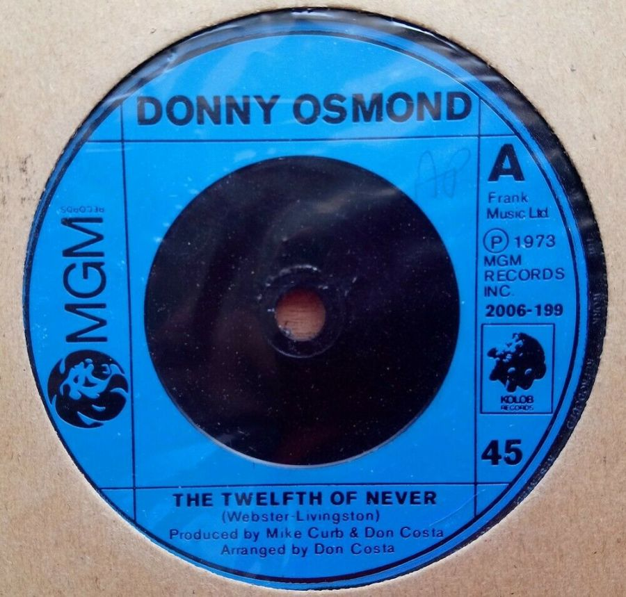 Donny Osmond - The Twelfth Of Never - Vinyl Record 45 RPM