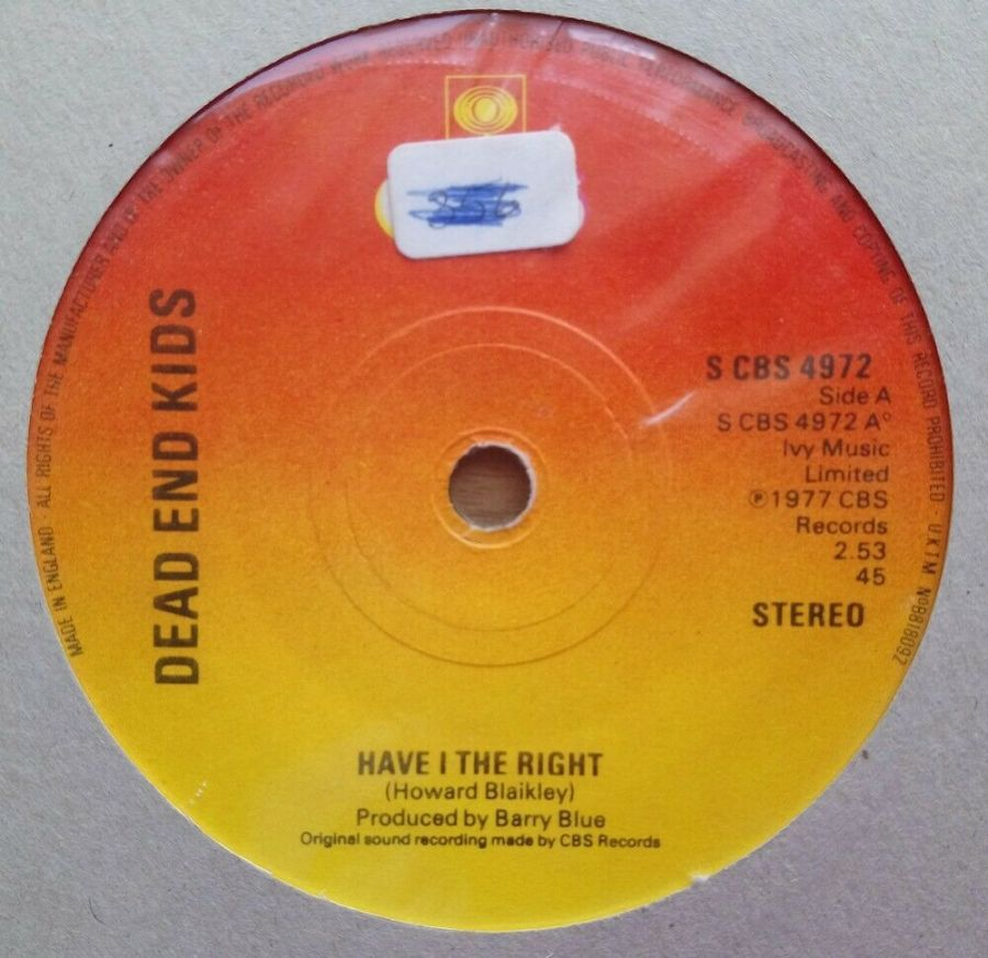 Dead End Kids - Have I The Right - Vinyl Record 45 RPM