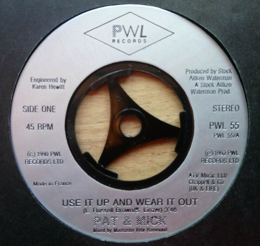 Pat & Mick - Use It Up And Wear It Out - Vinyl Record 45 RPM