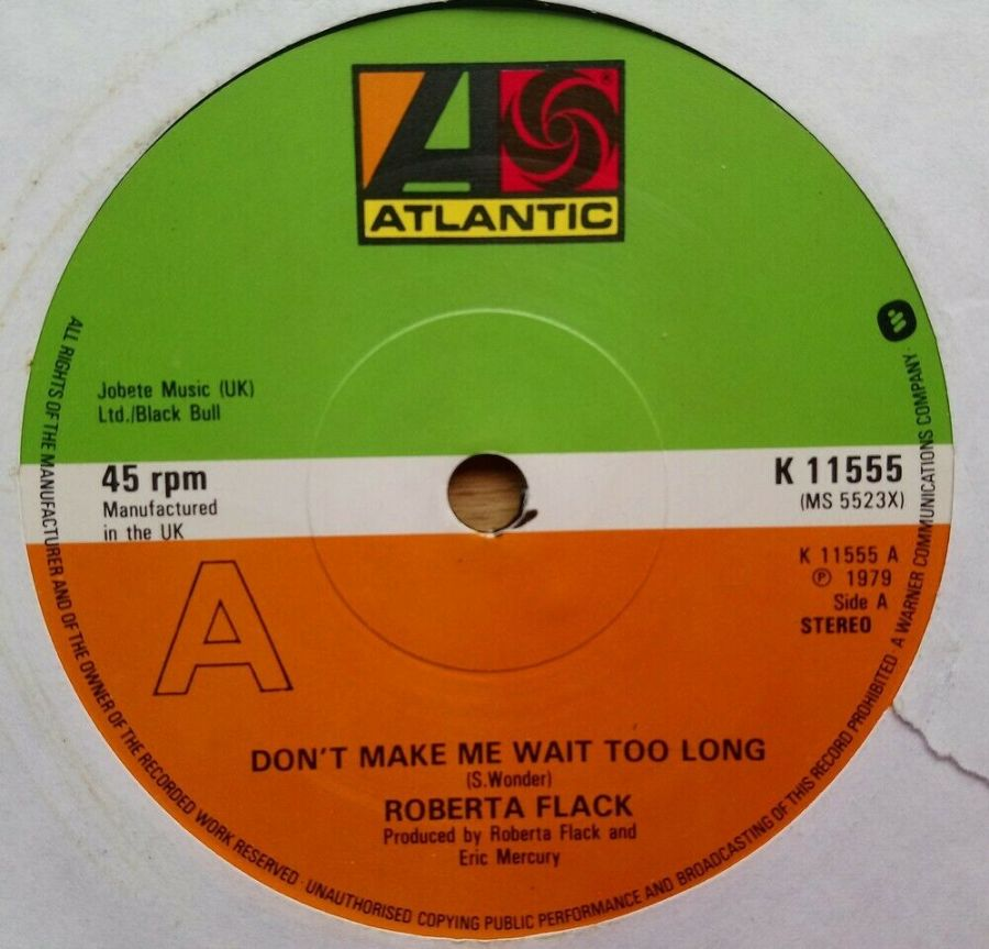 Roberta Flack - Don't Make Me Wait Too Long - Vinyl Record 45 RPM