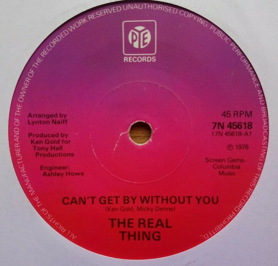 The Real Thing - Can't Get By Without You - Vinyl Record 45 RPM